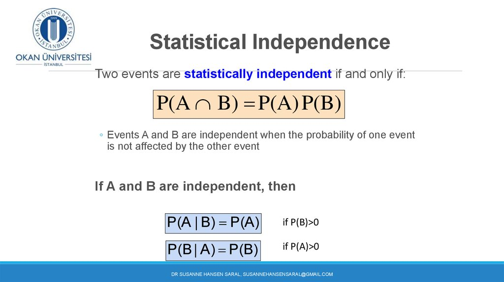 Conditional Probabilities Statistical Independence Week 6