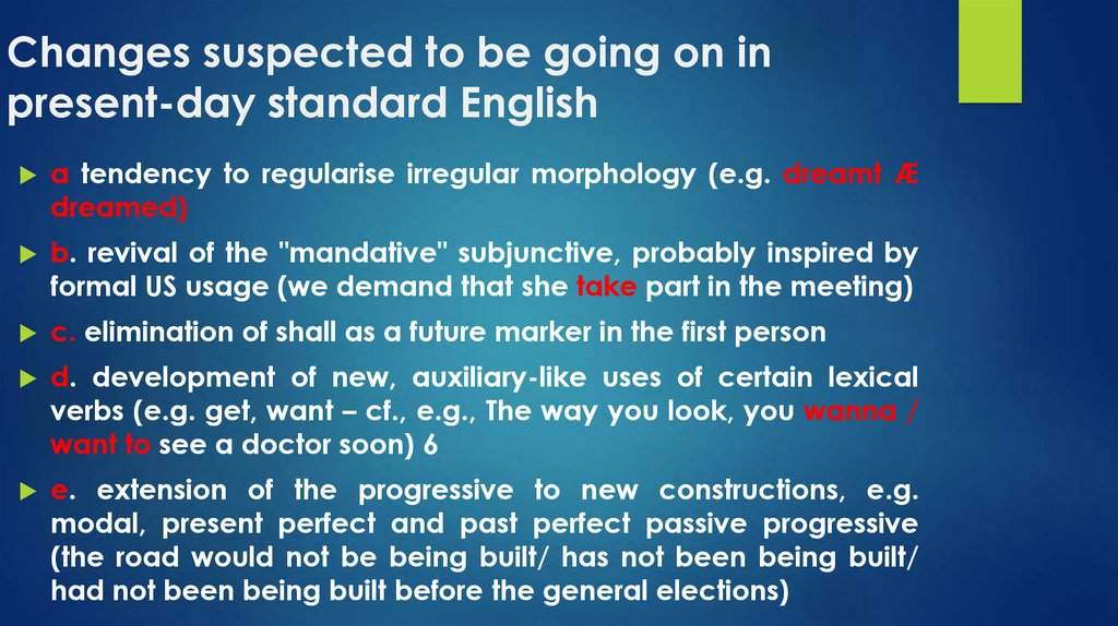standardization of the english language History of english the history of the english language really started with the arrival of three germanic printing also brought standardization to english.