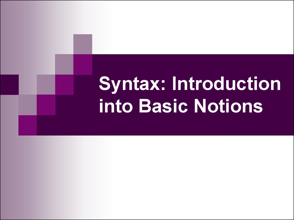 Syntax: Introduction into Basic Notions