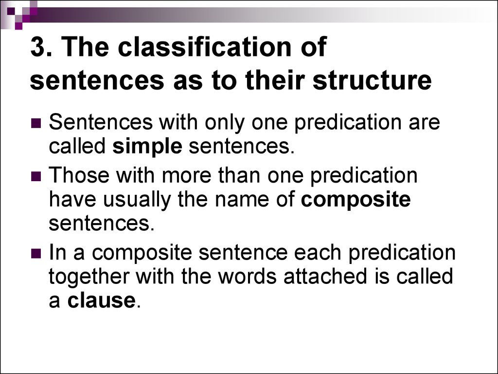 3. The classification of sentences as to their structure