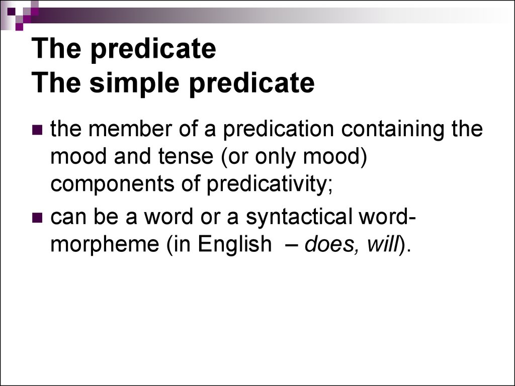 The predicate The simple predicate