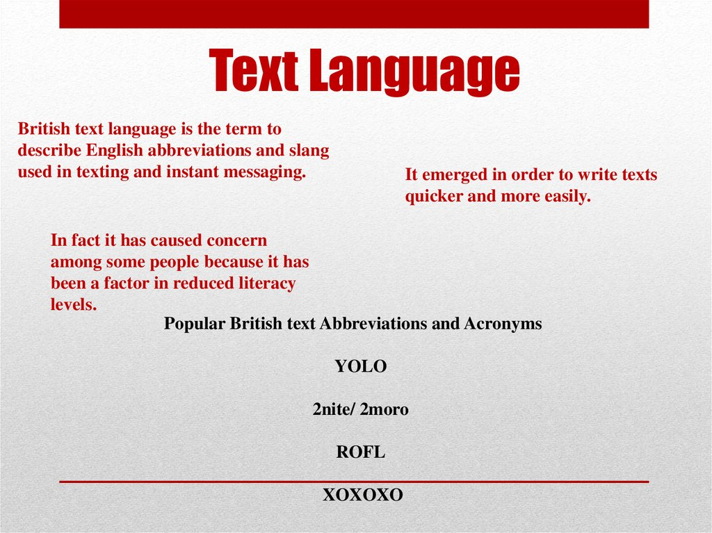 texting a legitimate language Lesson plan on slang: speaking legit english by eugene s lee discussions that include colloquial language by teaching slang in the classroom, we can prepare.