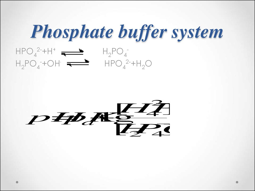 hydrogen phosphate buffer systems Keywords: acid base balance if excess hydrogen ions is present in body fluids then buffers bind with the hydrogen concentration which minimizes the changes in ph the phosphate buffer system phosphoric acid changes quickly into dihydrogen phosphate (h2po4-.
