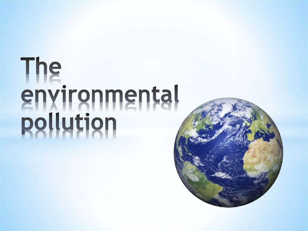 the environmental pollution