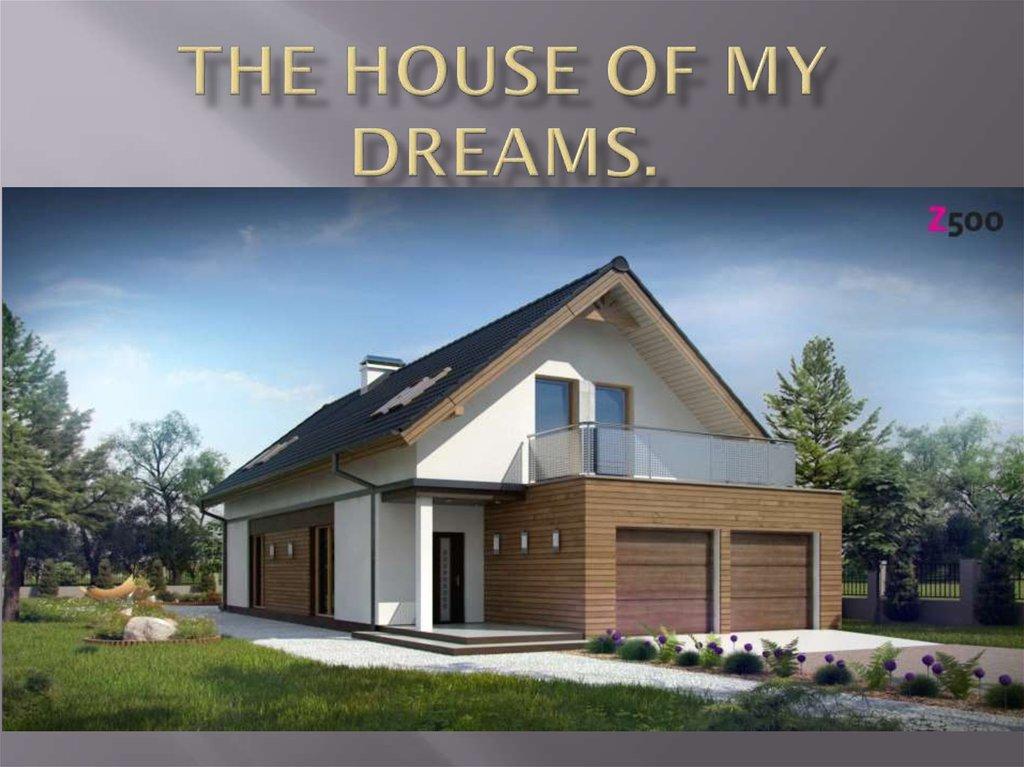 My Dreamhouse (English 1 Descriptive Essay)