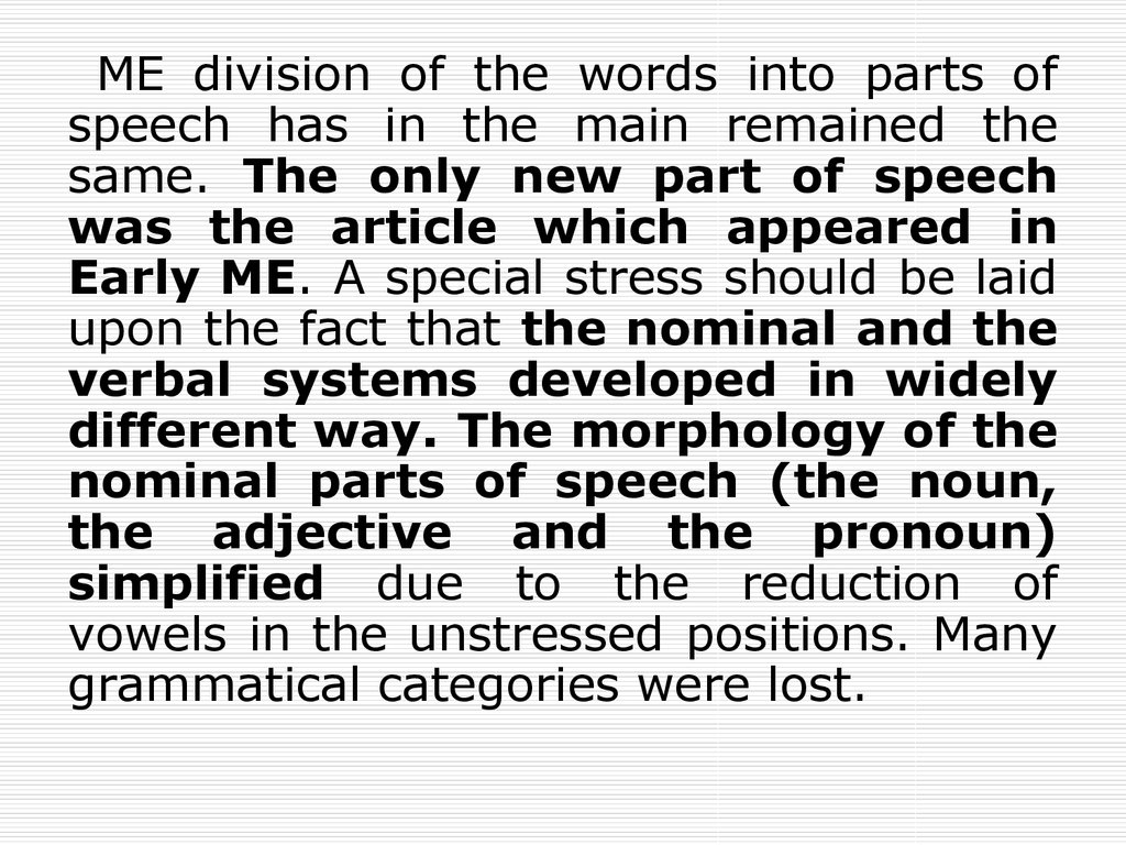 general characteristics of english nouns In addition, english is language most widely thought as a foreign language, in more than 100 countries when language has been become well integrated in to a country's, politics, business, dealings, education and every day lives, it becomes a necessary elements for sustaining that society and its culture.
