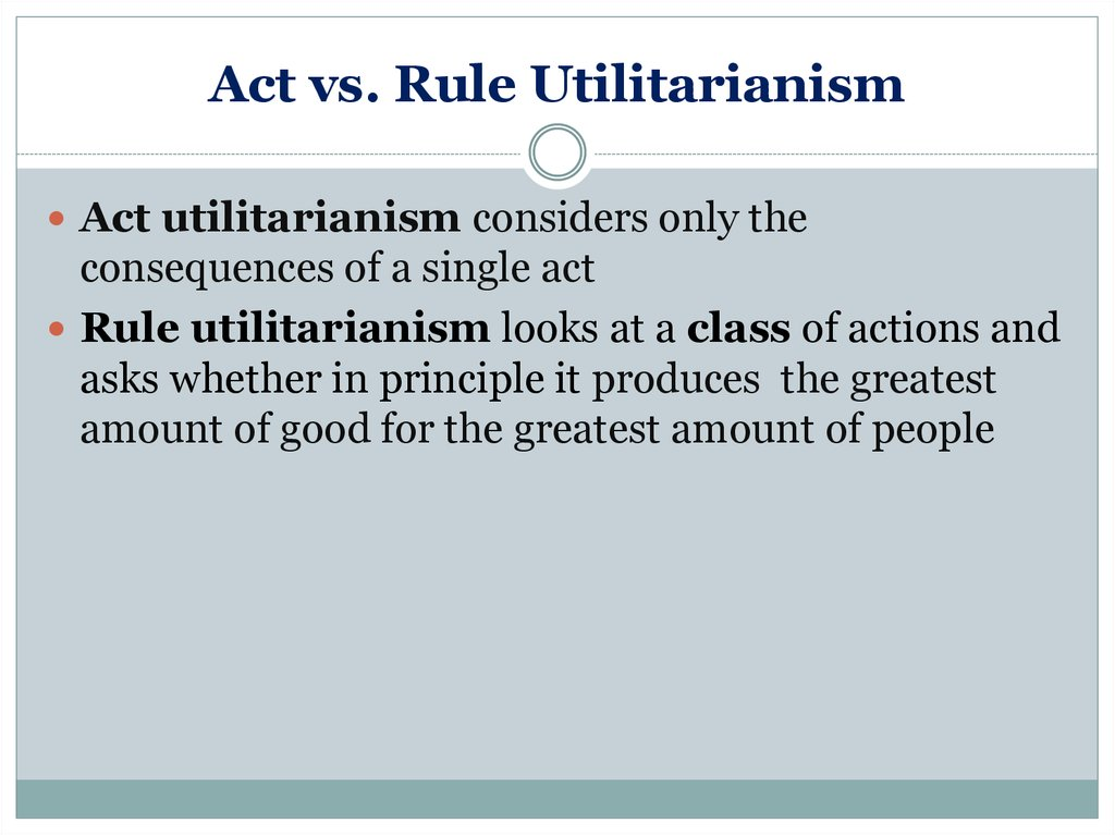 The act of utilitarianism