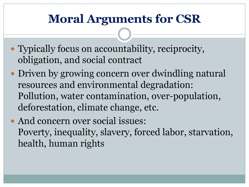 csr arguments and for 5 reasons why social responsibility matters in business businesses and economic systems are bending under the expectations and obligations to be socially responsible.