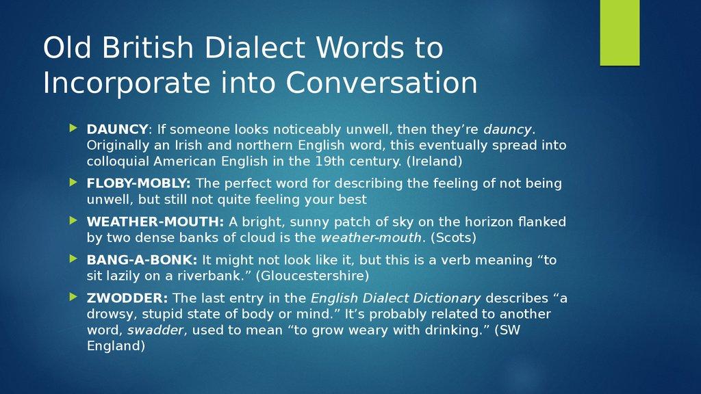 Dialectal words - презентация онлайн