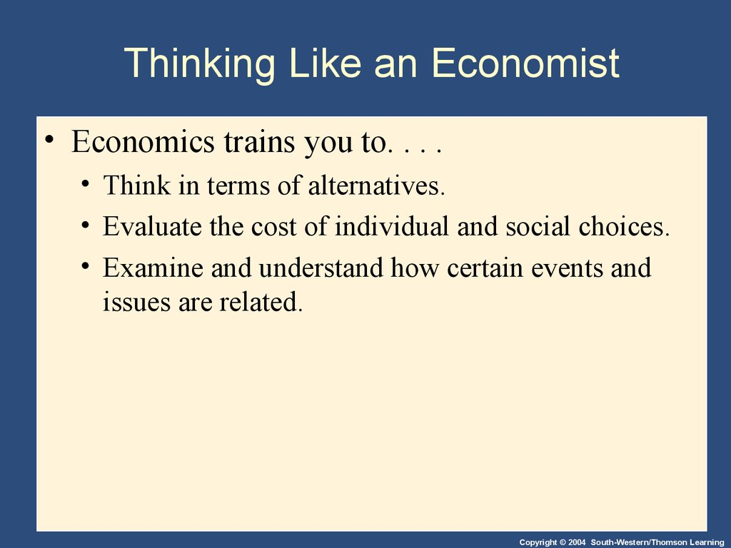 What it Takes to Think Like an Economist
