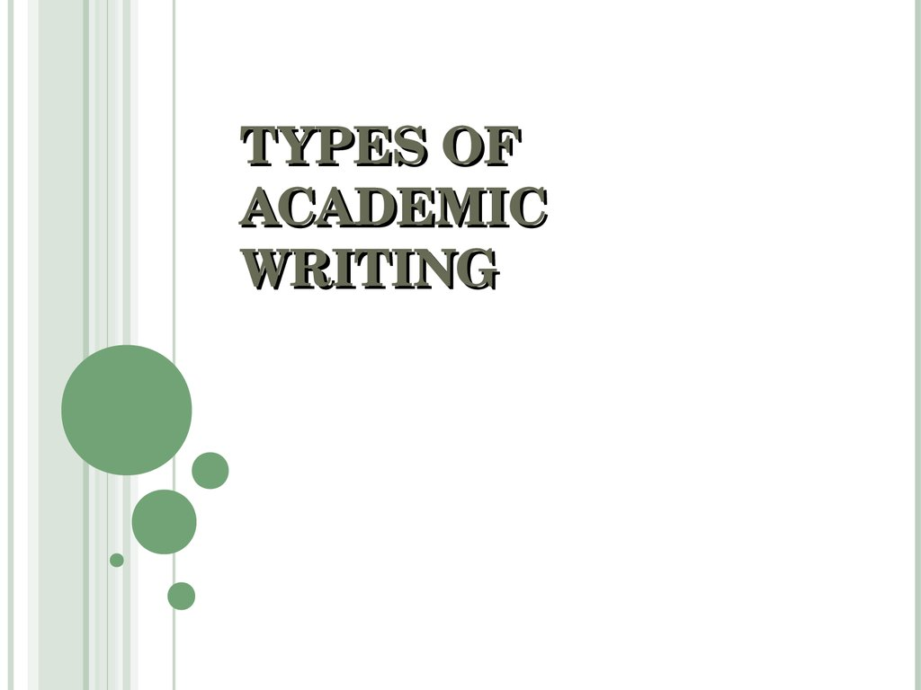 types of academic writing 1 which of these do you use 2 which are common to your academic department/discipline 3 do you define your assignment the same way as your colleagues ie, is one.