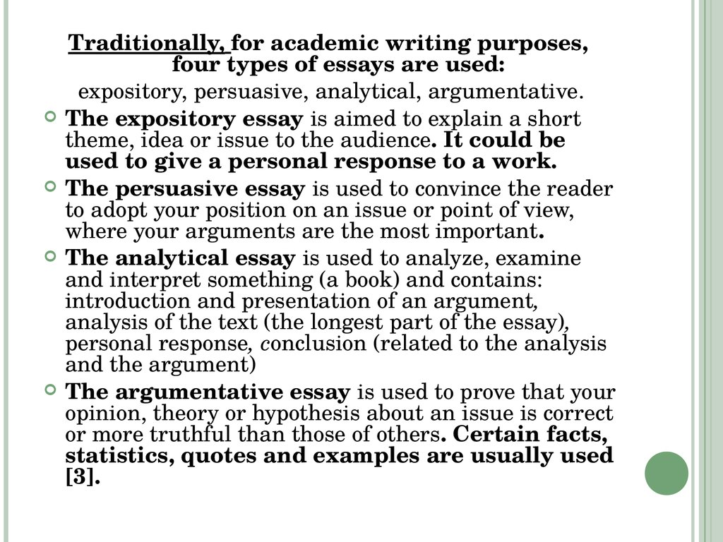 types of academic writing 1087 1088 1077 1079 1077 1085 1090 1072 1094 1080 1103 1086 1085 1083 1072 1081 1085  four types of essays are used expository persuasive analytical argumentative the expository essay is aimed to explain a short
