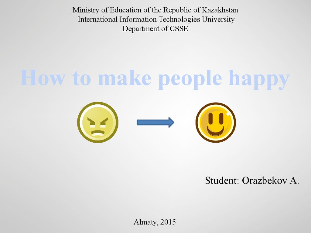 How to make others happy