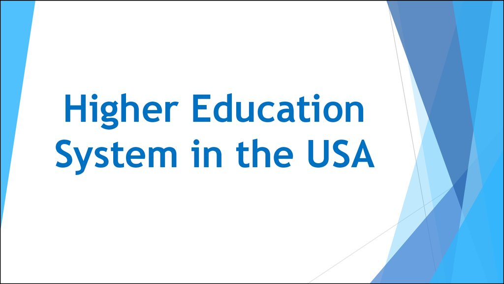 Higher Education System in the USA