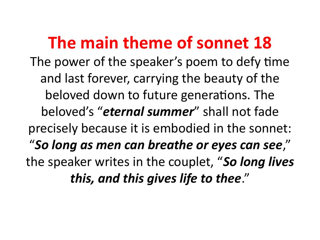 theme of lasting legacy in shakespeares sonnet 8 Essay on the sonnet form and its meaning: shakespeares sonnet 65 1858  words | 8 pages  'to his coy mistress' uses 8 syllables per line, and 'sonnet  138' uses 10 syllables per line another  lasting love in shakespeare 1145  words.