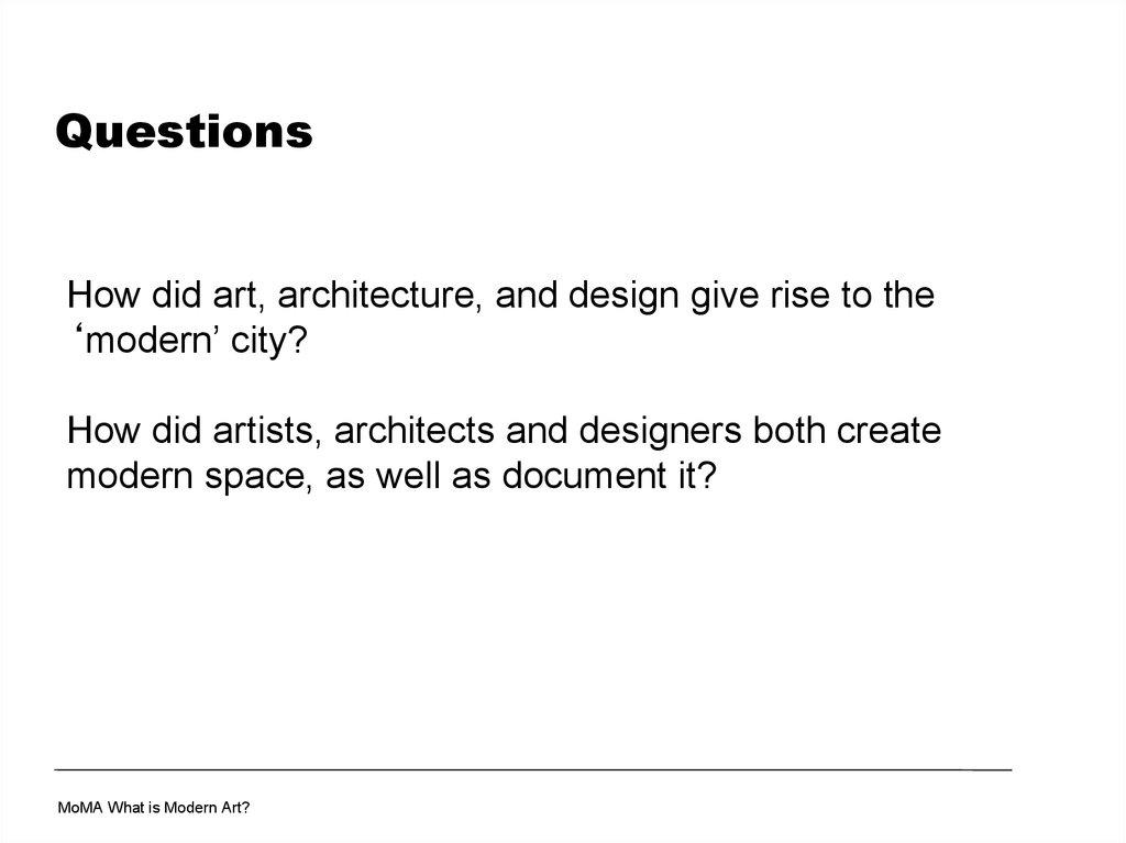 Modern Architecture Questions modern art - презентация онлайн