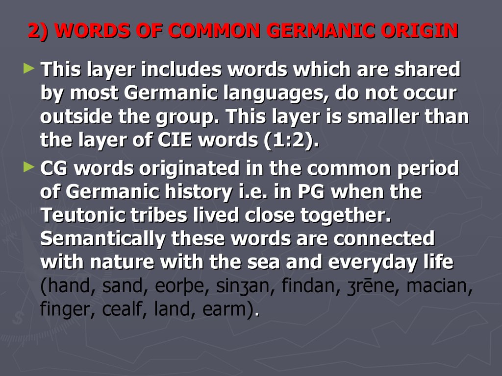 2) WORDS OF COMMON GERMANIC ORIGIN