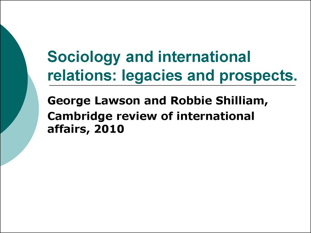 Sociology and international relations: legacies and prospects.