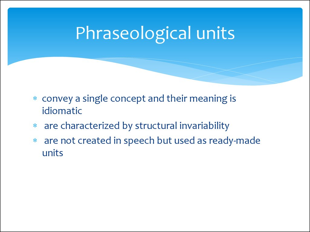 Phraseological units and idioms