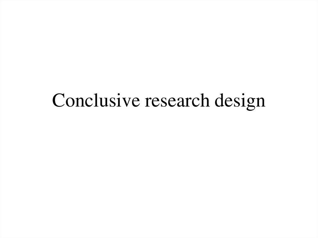 Conclusive research design