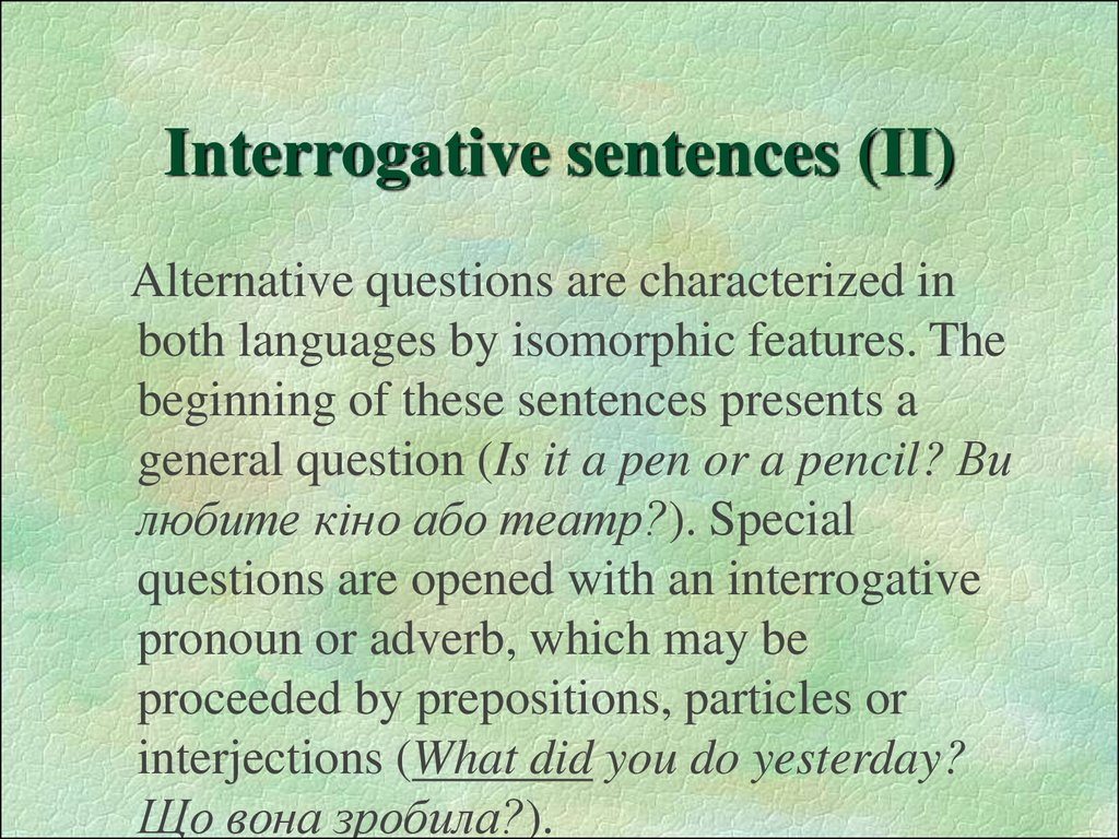 Interrogative sentences (II)