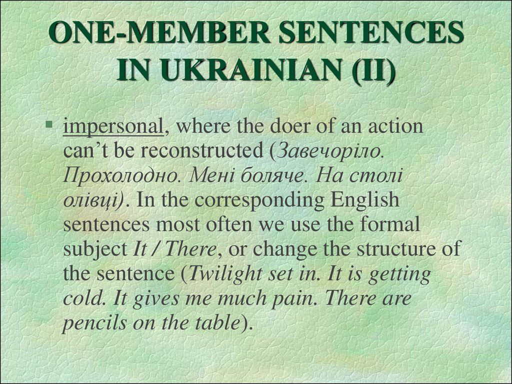 ONE-MEMBER SENTENCES IN UKRAINIAN (II)