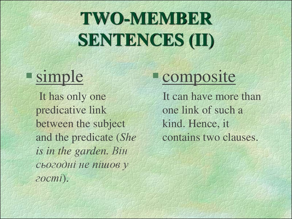 TWO-MEMBER SENTENCES (II)