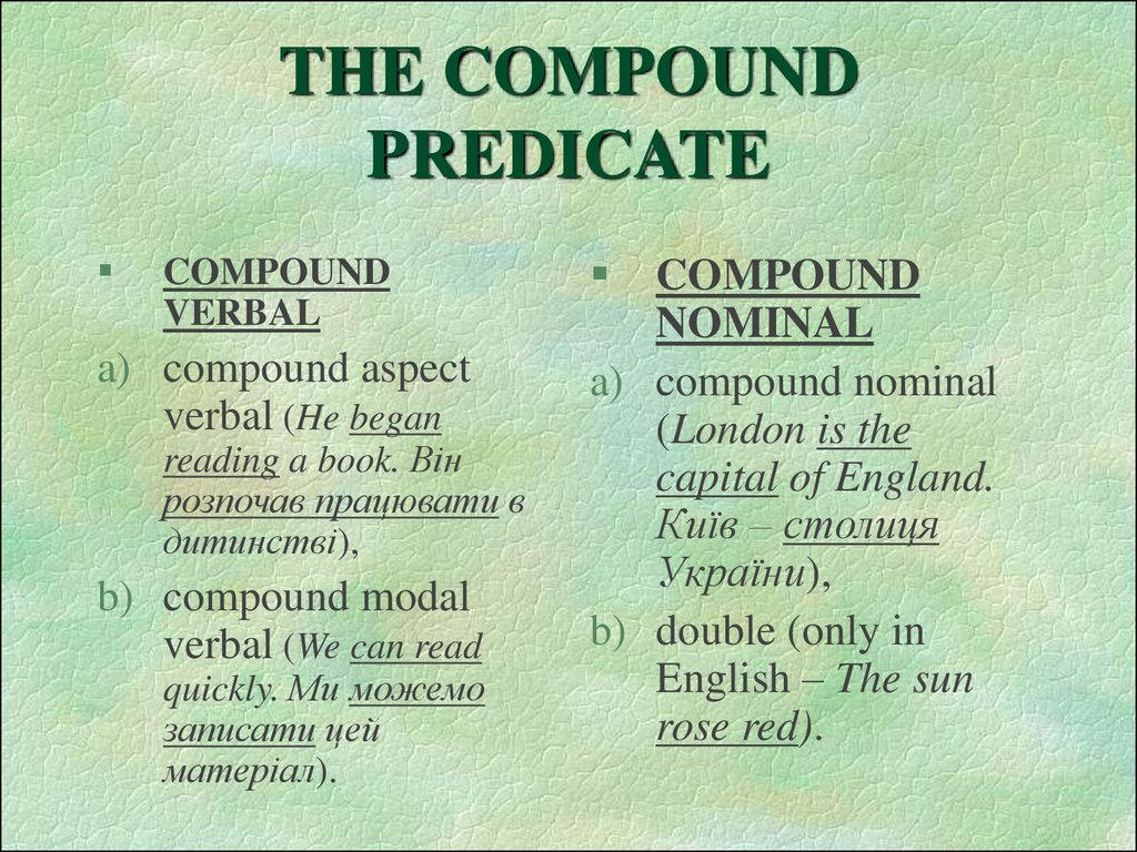 THE COMPOUND PREDICATE