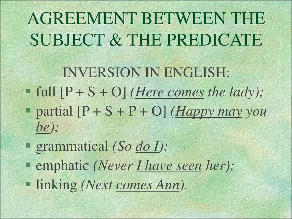 AGREEMENT BETWEEN THE SUBJECT & THE PREDICATE