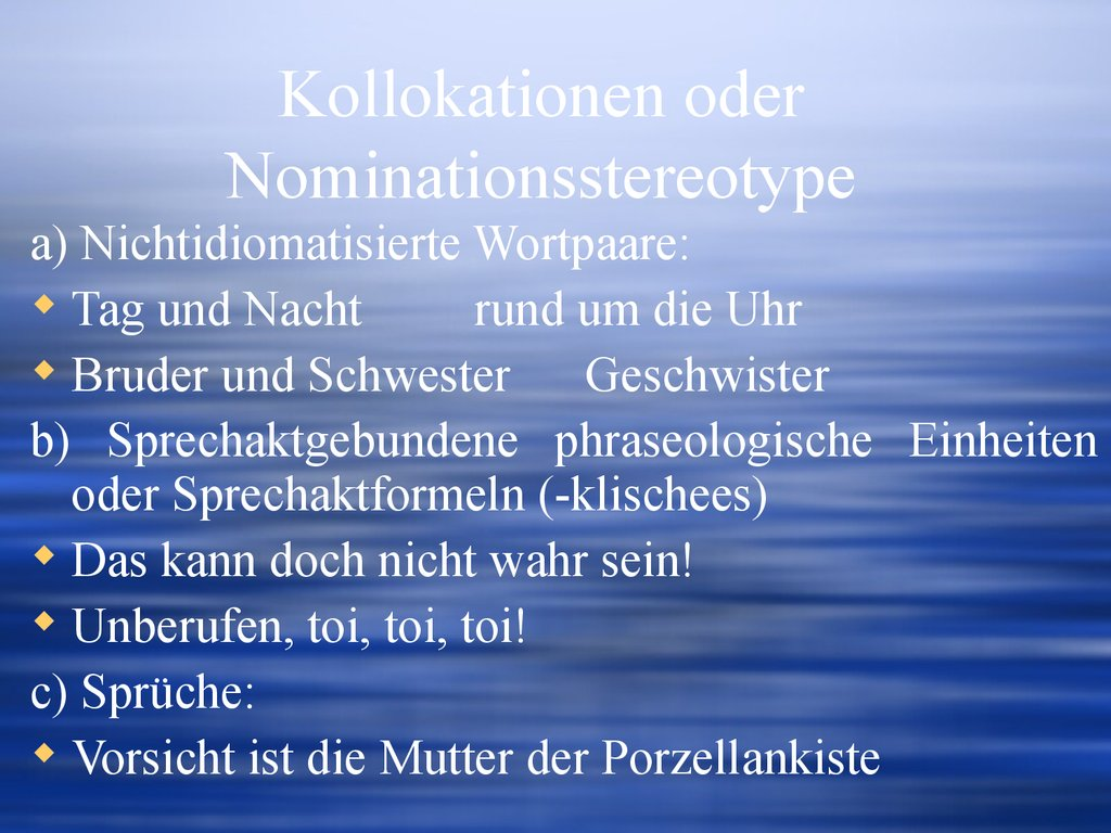 Kollokationen oder Nominationsstereotype