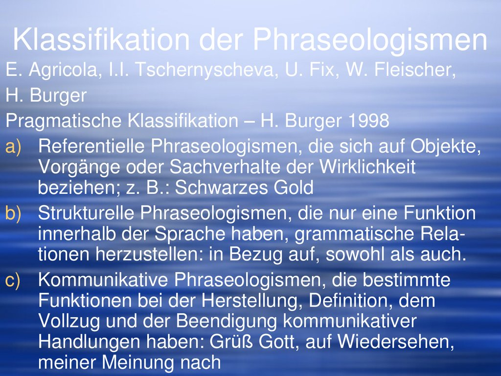 Klassifikation der Phraseologismen