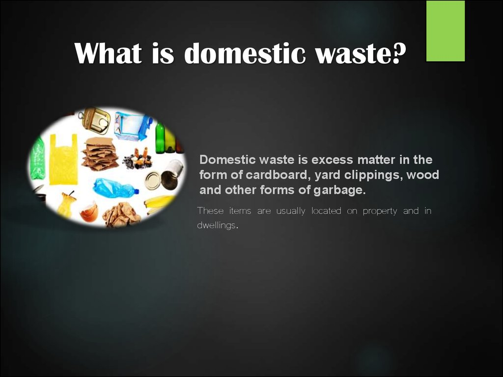 Forms Of Matter >> The impact of domestic waste on the environmen - online presentation