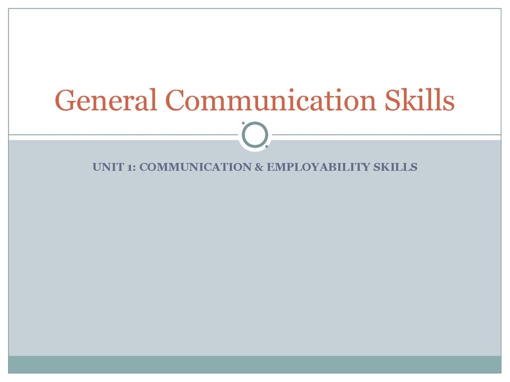 general communication skills communication employability skills general communication skills