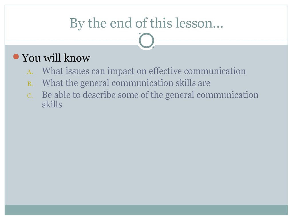 general communication skills communication employability skills general communication skills terms general communication skills by the end of this lesson