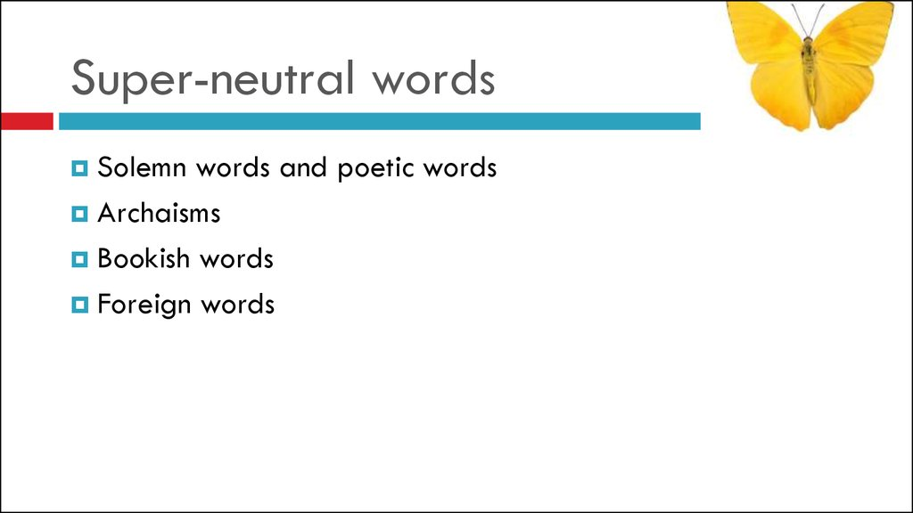 Super-neutral words