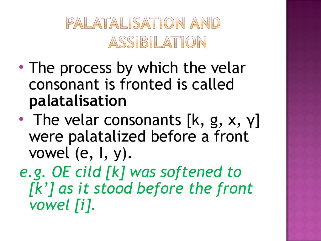 Palatalisation and assibilation