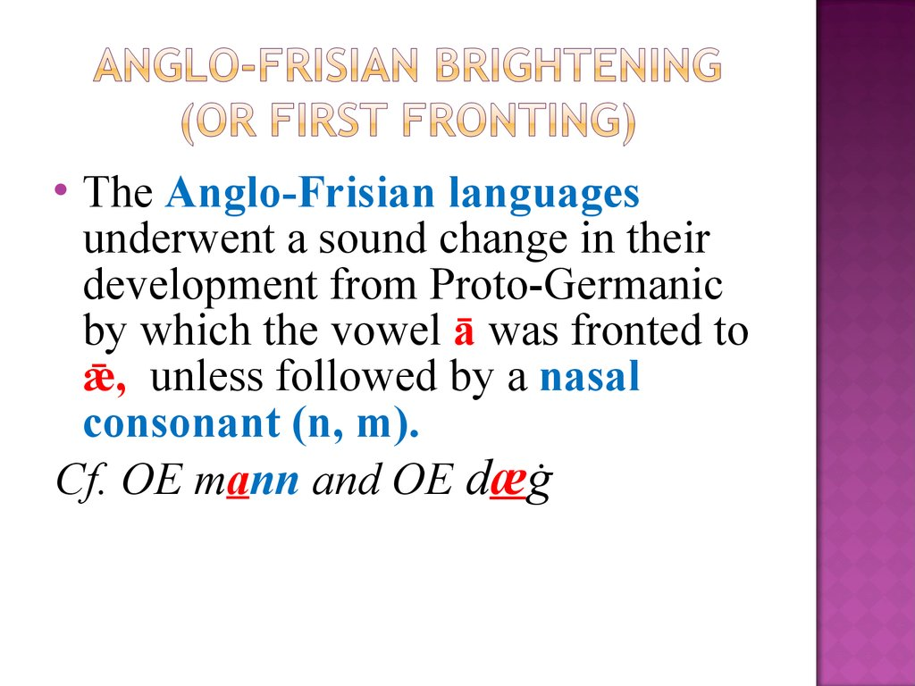 Anglo-Frisian Brightening (or First Fronting)