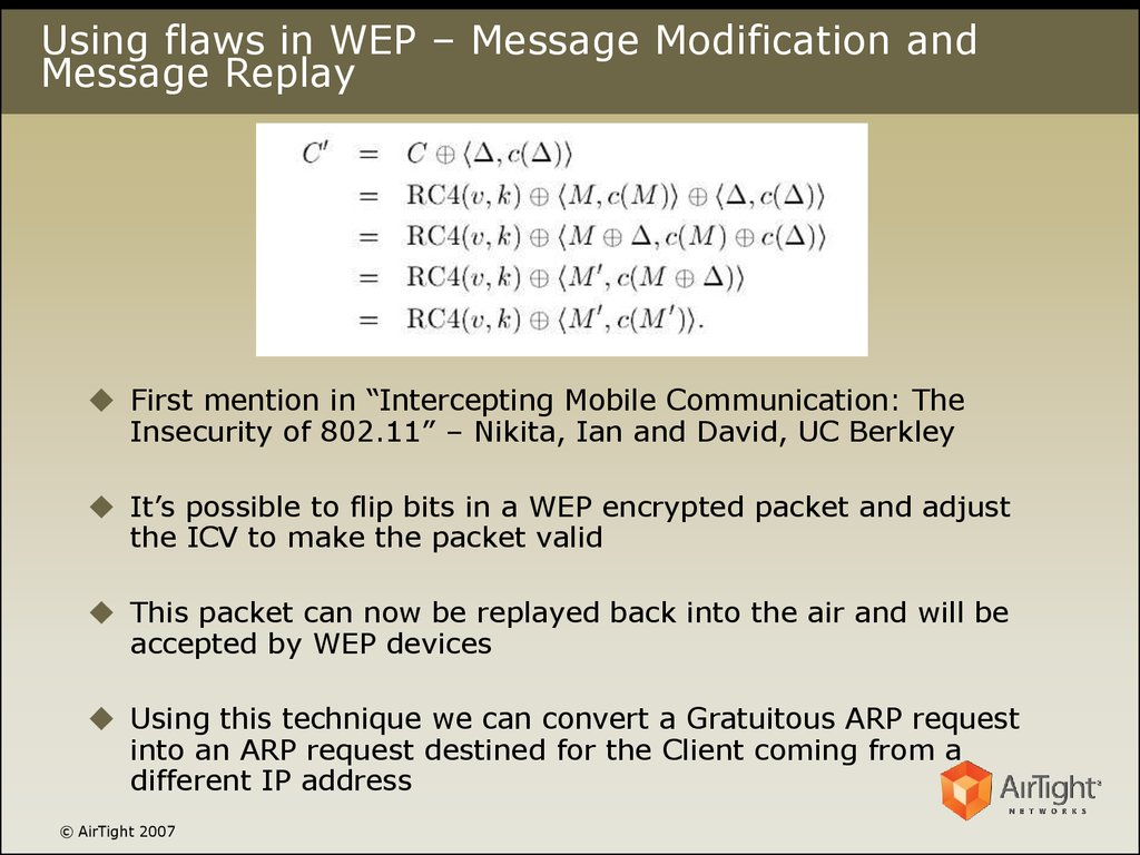 Using flaws in WEP – Message Modification and Message Replay