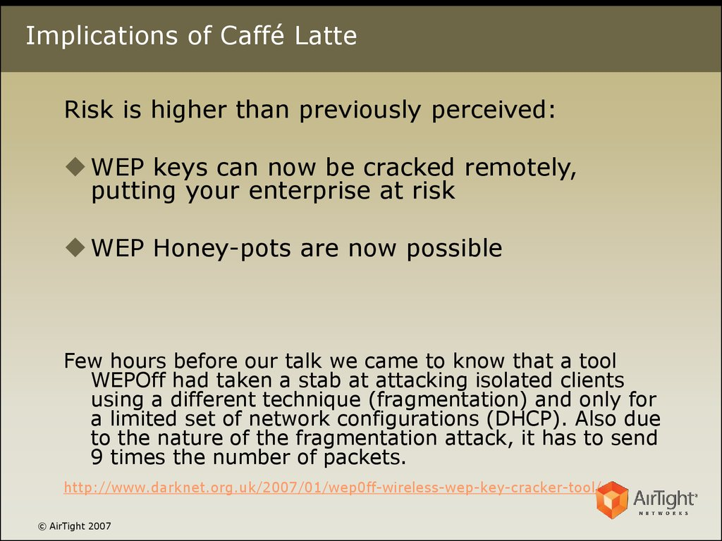 Implications of Caffé Latte