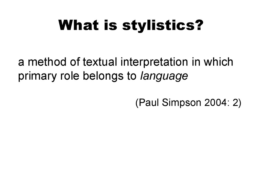 stylistics lectures Reading your reading for adjectives and adverbs is chapter 5 of a university grammar of english at a more elementary level, the chapters on adjectives and.