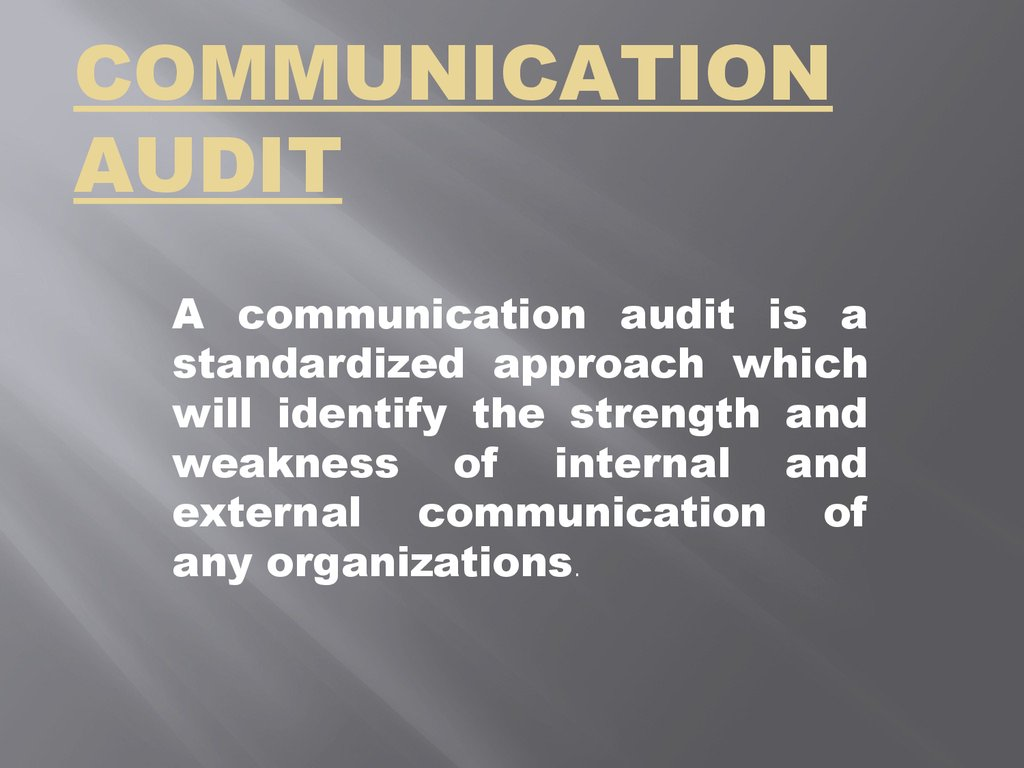external communication audit Nuts and bolts: how to conduct internal communication audits when was the last time you audited your company's internal communication through this short guide i'm going to help you navigate.