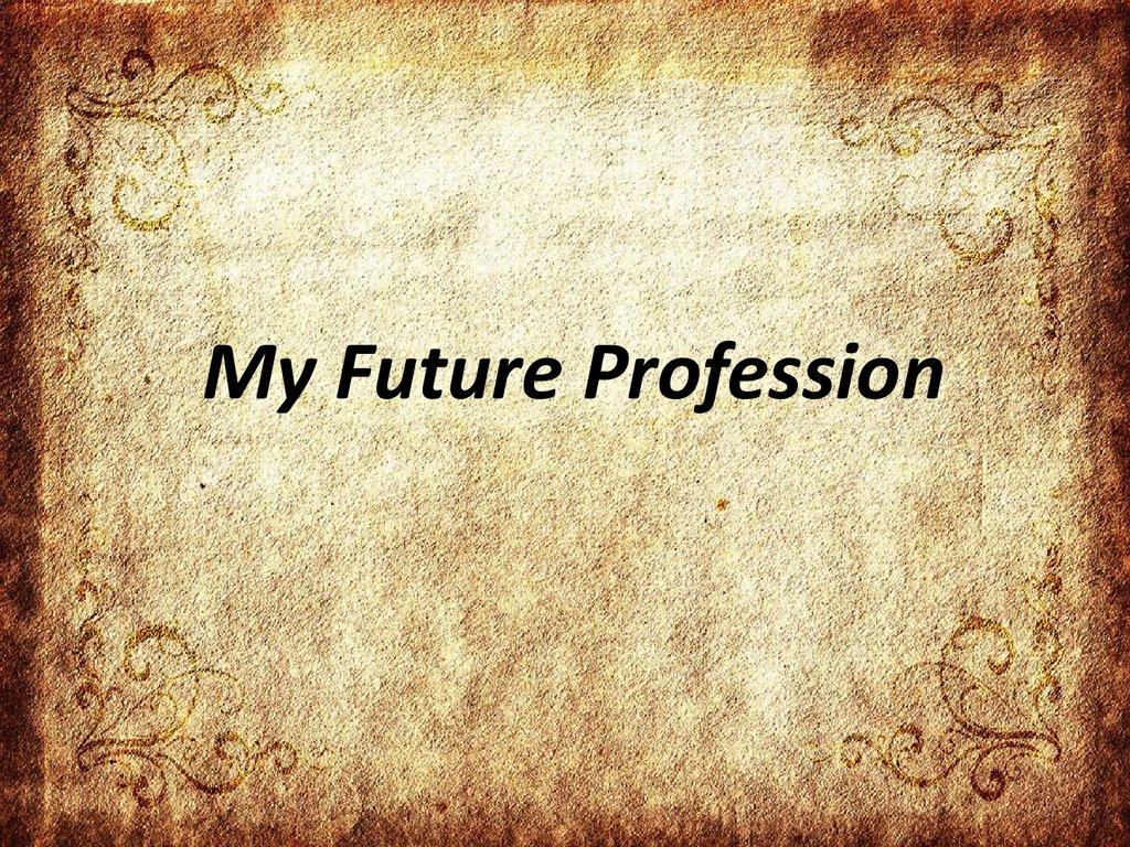 My Future Vocation Essays