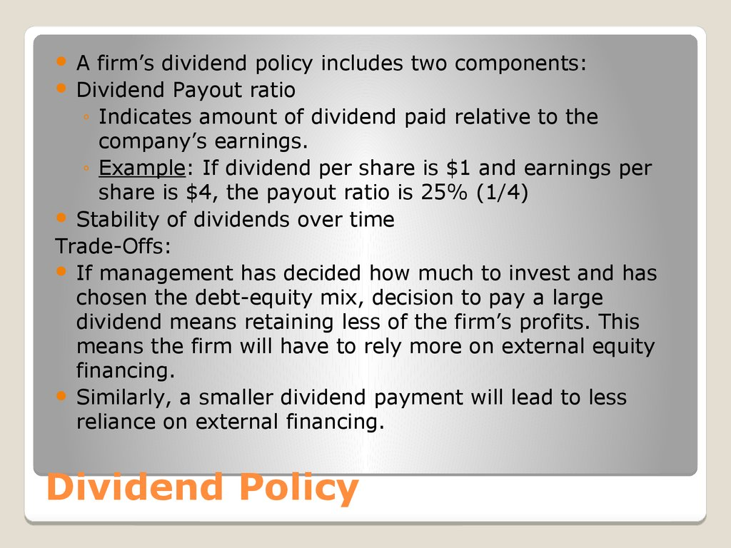 the setting of dividend policy Dividend policy a dividend policy is a set of company rules and guidelines used to decide how much the company will pay out to.