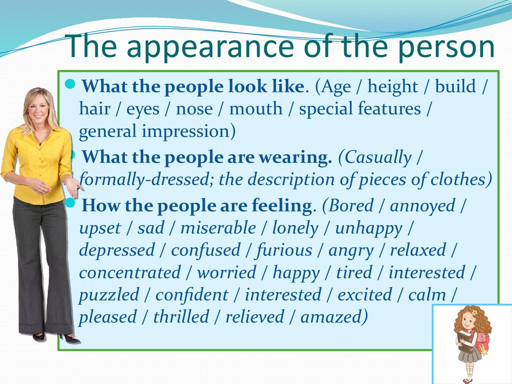 The appearance of the person
