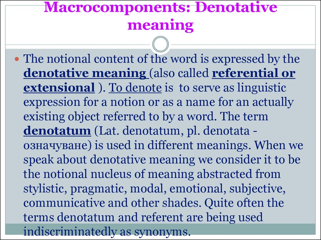 Macrocomponents: Denotative meaning