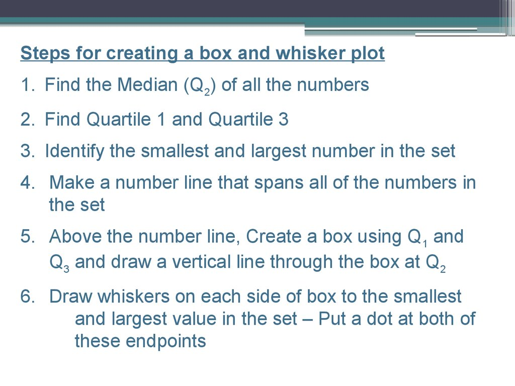 Find The Median (q2) Of All The Numbers 2 Find Quartile 1 And Quartile