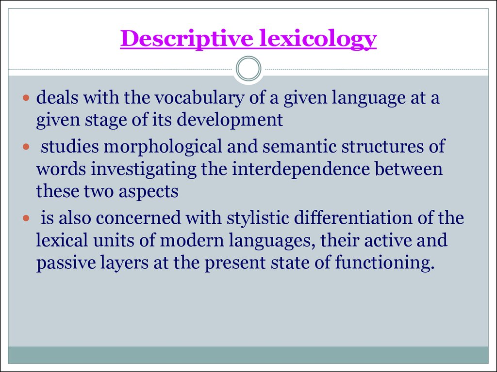 Descriptive lexicology