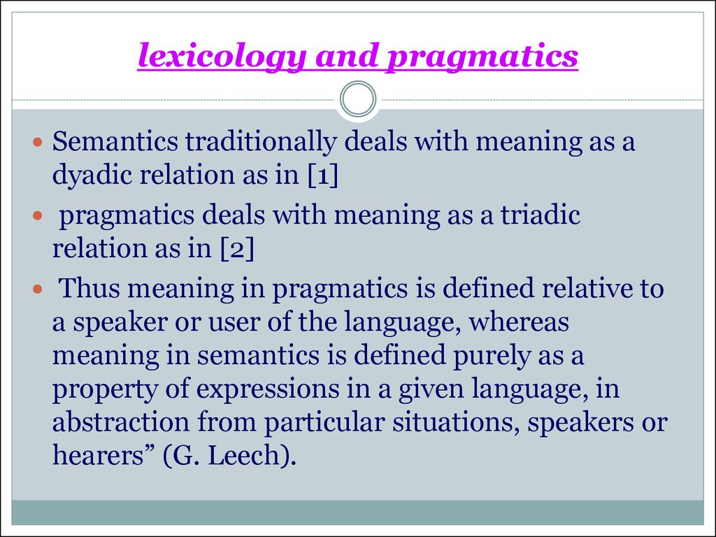 lexicology as the subject Lexycology1 the object of lexicology however, gives only a general notion of the aims and the subject-matter of this branch of linguistic science.