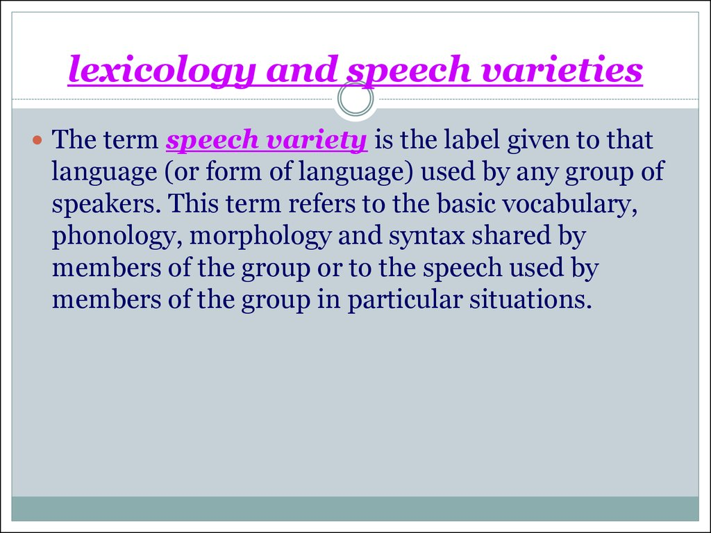 lexicology and speech varieties