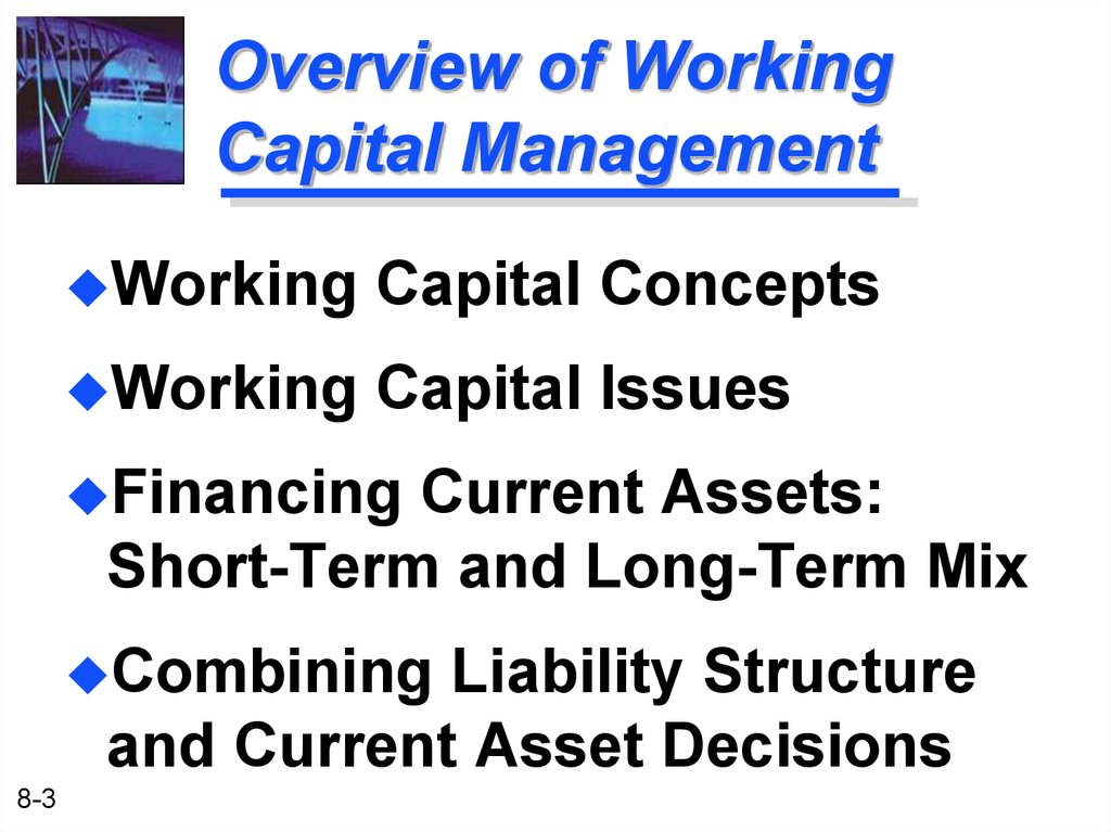 the relationship between working capital management The relationship between working capital management and profitability: evidence from turkey 2 erj (7) 2 2016 2004) we can therefore be expected that the way in which working capital is managed will have a significant.